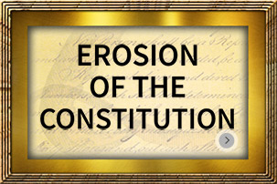 Erosion of The Constitution